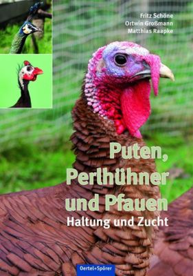 Puten, Perlhühner und Pfauen - Fritz Schöne  