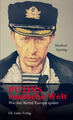 Putins russische Welt, Manfred Quiring