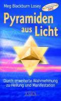 Pyramiden aus Licht - Meg Blackburn Losey |