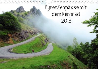 Pyrenäenpässe mit dem Rennrad 2018 (Wandkalender 2018 DIN A4 quer), Matthias Rotter