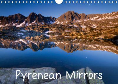 Pyrenean Mirrors (Wall Calendar 2019 DIN A4 Landscape), Guilhem Manzano