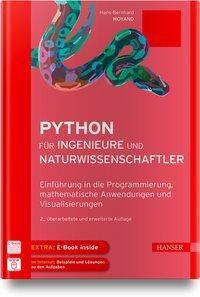 Python für Ingenieure und Naturwissenschaftler, Hans-Bernhard Woyand