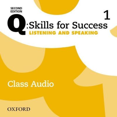 Q: Skills for Success: Level 1. Listening & Speaking Class ...