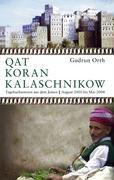 Qat Koran Kalaschnikow - Gudrun Orth |