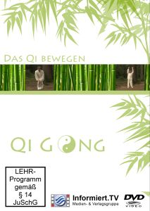 Qi Gong Teil 5-Das Qi Bewegen, Rainer Galota