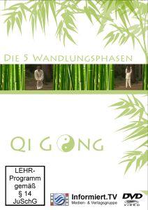 Qi Gong Teil 7-Die 5 Wandlungsphasen, Rainer Galota