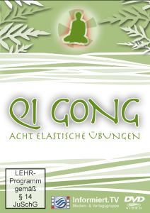 Qi Gong Teil 8-Acht Elastische Übungen, Rainer Galota