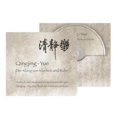 Qinjing-Yue: Der Klang von Klarheit und Ruhe, 1 Audio-CD, Hsing-Chuen Schmuziger-Chen, Marc Schmuziger