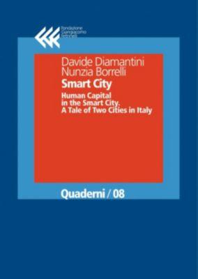 Quaderni: Smart City, Davide Diamantini, Nunzia Borrelli
