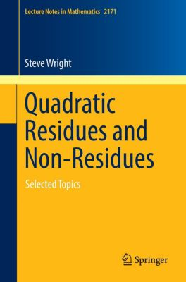 Quadratic Residues and Non-Residues, Steve Wright