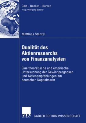 Qualität des Aktienresearch von Finanzanalysten, Matthias Stanzel