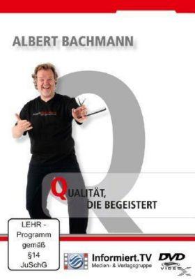 Qualität, die begeistert, Albert Bachmann