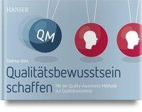 Qualitätsbewusstsein schaffen - Dietmar Vahs |