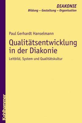 Qualitätsentwicklung in der Diakonie, Paul G. Hanselmann