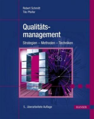 Qualitätsmanagement, Robert Schmitt, Tilo Pfeifer