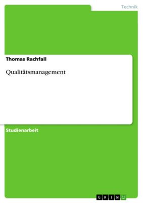Qualitätsmanagement, Thomas Rachfall
