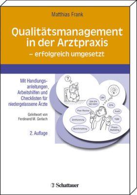 Qualitätsmanagement in der Arztpraxis - erfolgreich umgesetzt, Matthias Frank