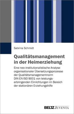 Qualitätsmanagement in der Heimerziehung, Sabrina Schmidt