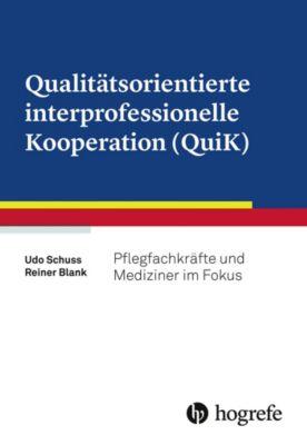 Qualitätsorientierte interprofessionelle Kooperation (QuiK), Reiner Blank, Udo Schuss