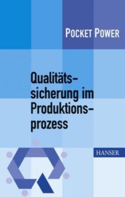 Qualitätssicherung im Produktionsprozess, Berndt Jung, Johann Wappis, Stefan Schweißer