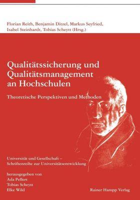 Qualitätssicherung und Qualitätsmanagement an Hochschulen