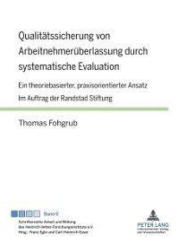 Qualitaetssicherung von Arbeitnehmerueberlassung durch systematische Evaluation, Thomas Fohgrub