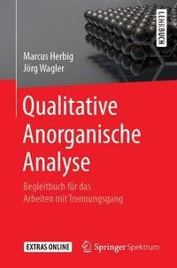 Qualitative Anorganische Analyse, Marcus Herbig, Jörg Wagler