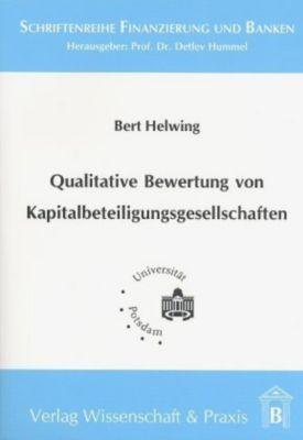 Qualitative Bewertung von Kapitalbeteiligungsgesellschaften, Bert Helwing