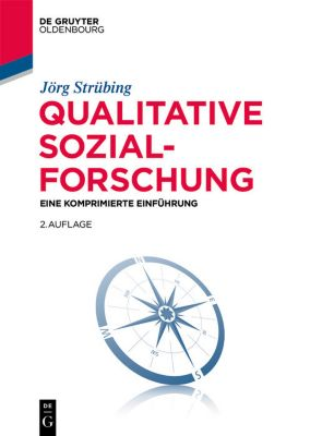 Qualitative Sozialforschung, Jörg Strübing