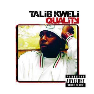 Quality, Talib Kweli