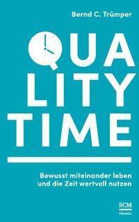 Quality Time - Bernd C Trümper |