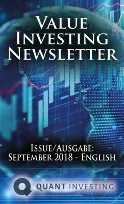 Quant Investing Newsletter: 2018 09 Value Investing Newsletter by Quant Investing / Dein Aktien Newsletter / Your Stock Investing Newsletter, Tim du Toit