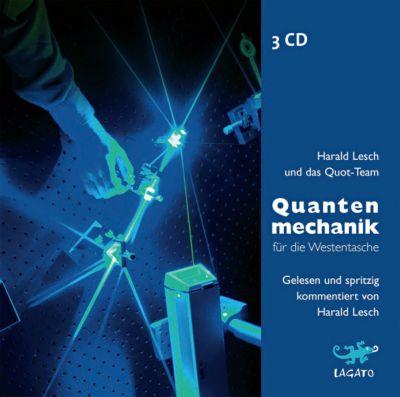 Quantenmechanik für die Westentasche, 3 Audio-CDs, Harald Lesch