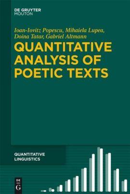 Quantitative Analysis of Poetic Texts, Ioan-Iovitz Popescu, Mihaiela Lupea, Doina Tatar, Gabriel Altmann