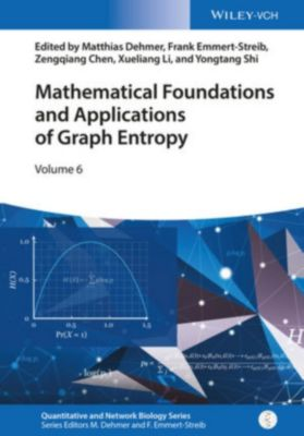 Quantitative and Network Biology: Mathematical Foundations and Applications of Graph Entropy