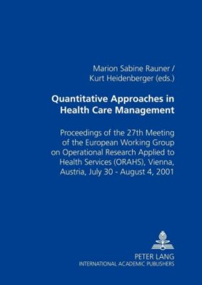 Quantitative Approaches in Health Care Management