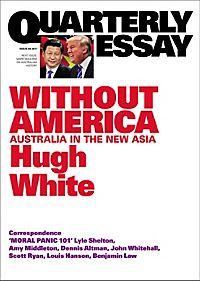 Quarterly Essay 39 Power Shift: Australia's Future between Washington and Beijing