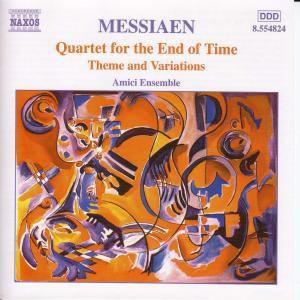 Quartett für das Ende der Zeit / Thème et variations für Violine und Klavier, Amici Ensemble