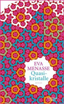 Quasikristalle, Eva Menasse