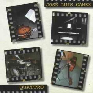 Quattro, Jose Luis Gamez