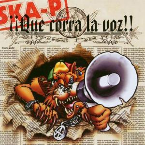 Que Corra La Voz, Ska-P