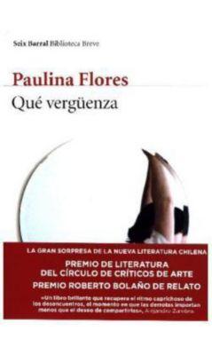 Que vergüenza, Paulina Flores