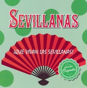 ¡Que Vivan Las Sevillanas!, Diverse Interpreten