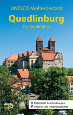 Quedlinburg - Der Stadtführer - Wolfgang Hoffmann |