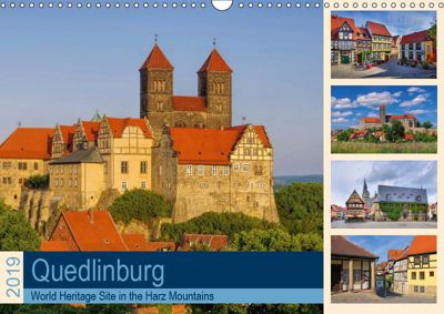 Quedlinburg - World Heritage Site in the Harz Mountains (Wall Calendar 2019 DIN A3 Landscape), LianeM