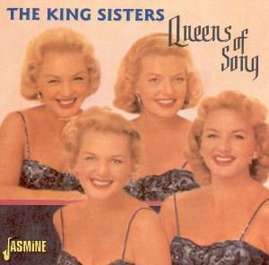 Queens Of Song, The King Sisters