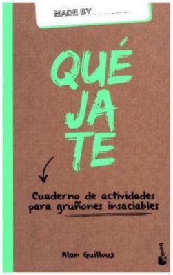 Quéjate, Alan Guilloux