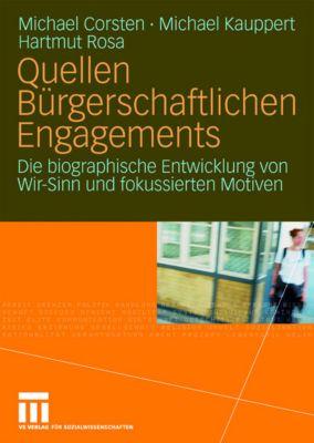 Quellen bürgerschaftlichen Engagements, Michael Corsten, Michael Kauppert, Hartmut Rosa