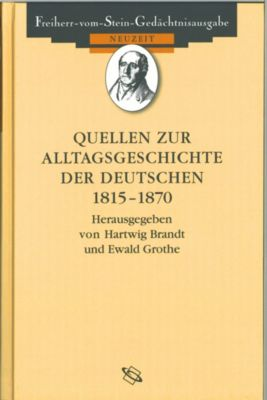Quellen zur Alltagsgeschichte der Deutschen 1815 – 1870, Winfried Baumgart