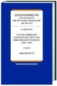 Quellensammlung zur Geschichte der deutschen Sozialpolitik 1867 bis 1914: Die Sozialpolitik in den letzten Friedensjahren des Kaiserreiches (1905-1914)